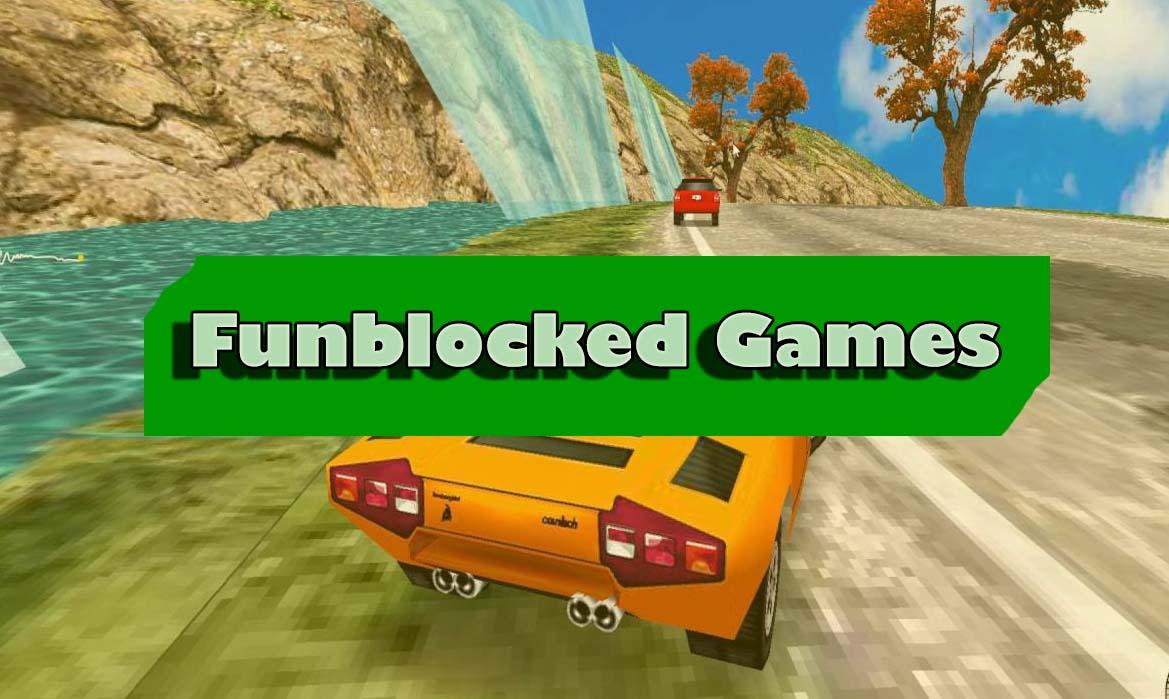 Best Funblocked Games